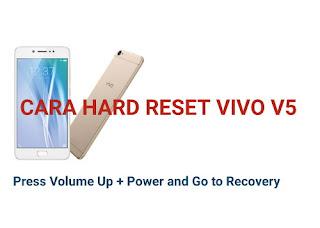 cara hard reset dan factory reset vivo v5