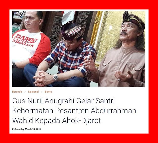 Gus Nuril Anugrahi Gelar Santri Kehormatan Kepada Ahok-Djarot, Netizen: Ada santri gak disunat.. Wkwkwk