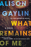 What Remains of Me by Alison Gaylin book cover and review