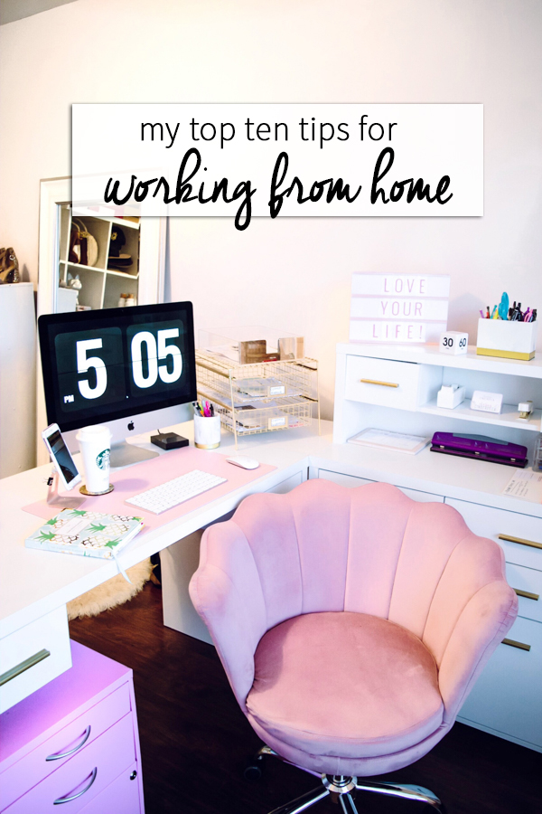 Tips For Working From Home - Chasing Cinderella