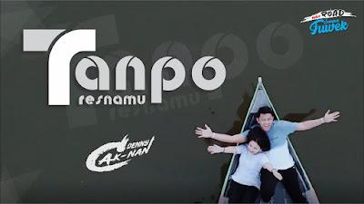 Download Lagu Mp3 Denny Caknan - Tanpo Tresnamu