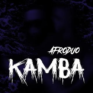 Afroduo - Kamba