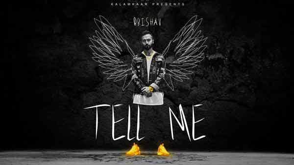 tell me lyrics by brishav