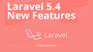 Laravel 5.4 New Features