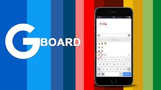 Gboard, Aplikasi Keyboard Google Terbaru dan terbaik IOS untuk iphone dan ipad