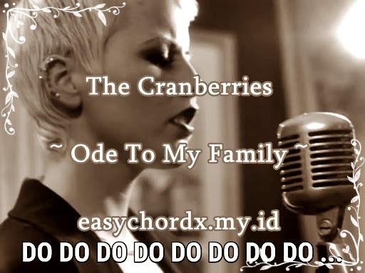 Chords Gitar Kunci Lagu - The Cranberries - Ode To My Family