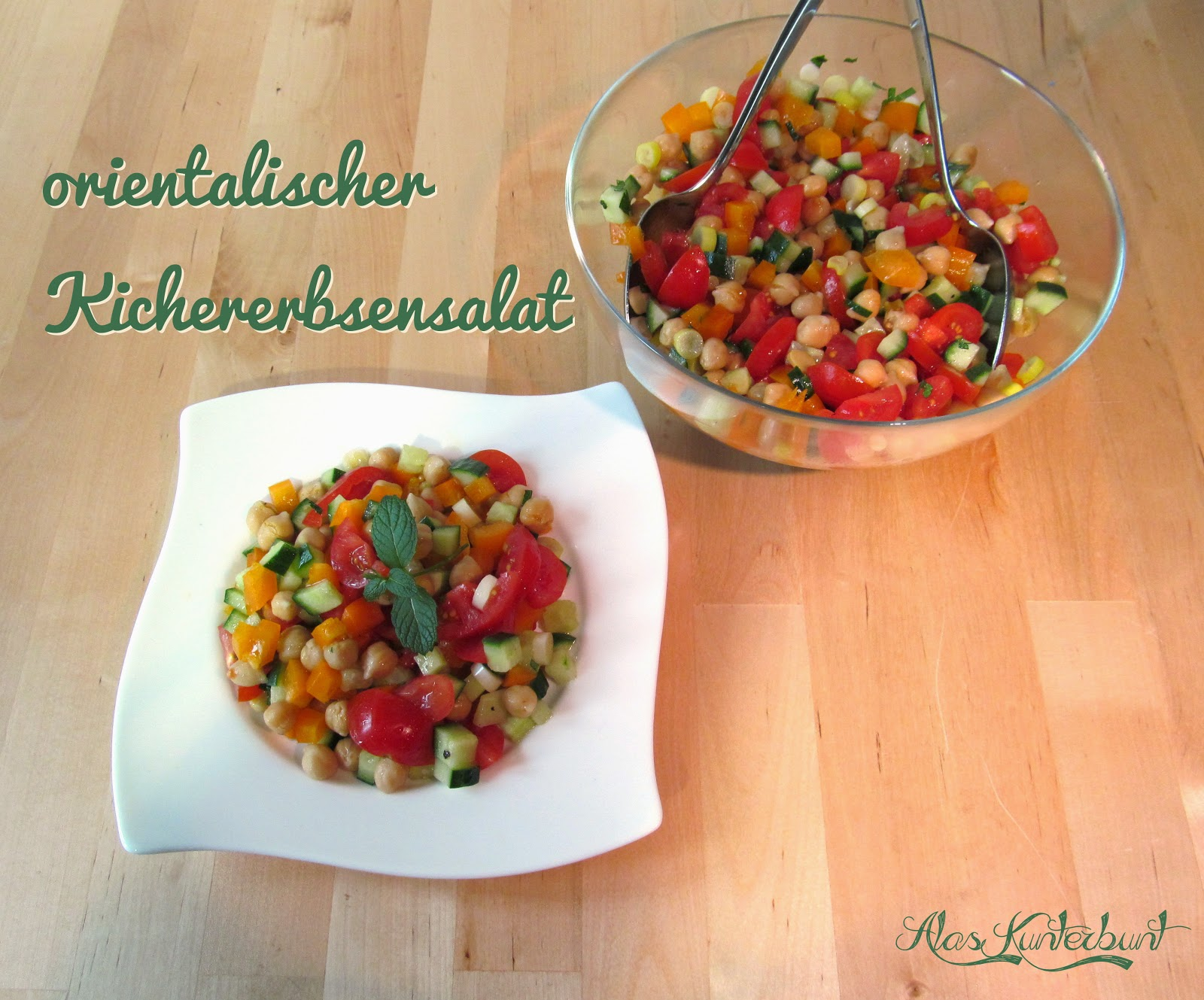 orientalischer Kichererbsensalat | Ala's Kunterbunt lecker und erfrischend!