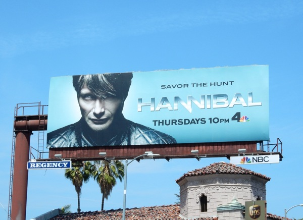 Hannibal season 3 Savor the Hunt billboard