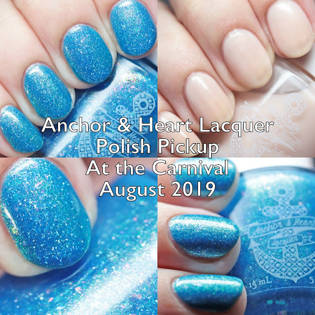 Anchor & Heart Lacquer Polish Pickup At the Carnival August 2019