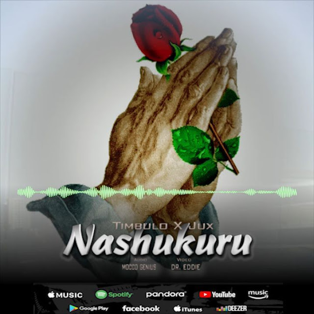 Timbulo Ft. Jux - Nashukuru