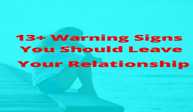 Signs You Should Leave Your Relationship