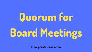 quorum for board meeting