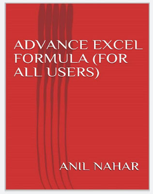 [Free Ebook 2019 PDF]Advance Excel Formula (For all users) Ready to use Customize Function by Anil Nahar