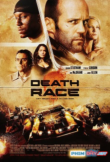Cuộc Đua Tử Thần 1 - Death Race (2008)