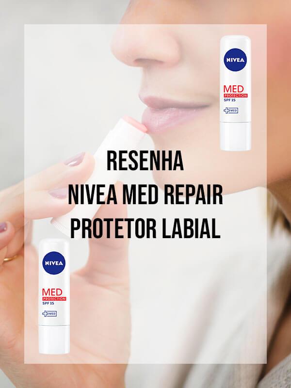 Resenha: Nivea Med Repair Protetor Labial