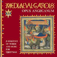 Opus Anglicanum - Medieval Carols