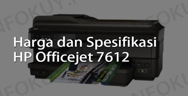 harga dan spesifikasi printer hp officejet 7612