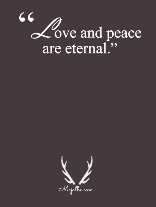 Eternal Love And Peace