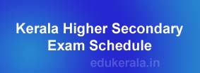 Kerala Higher Secondary Plus Two First Term Onam Exam Schedule