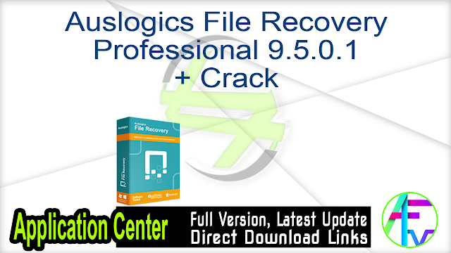 Auslogics File Recovery Professional 9.5.0.1 + Crack