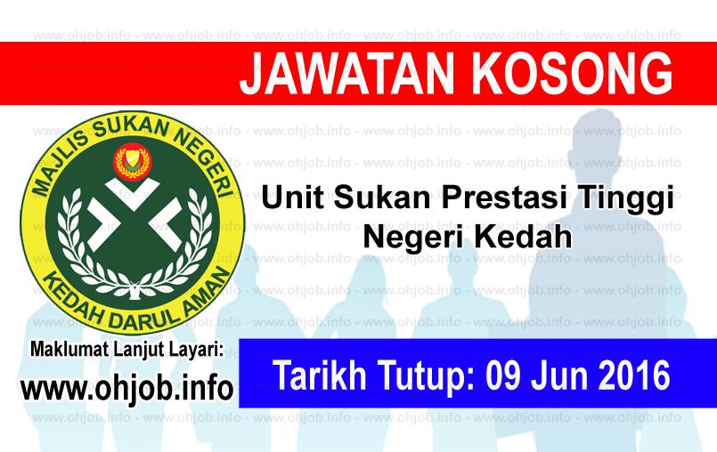 Jawatan Kerja Kosong Unit Sukan Prestasi Tinggi Negeri Kedah logo www.ohjob.info jun 2016