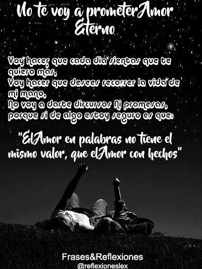 Frases Reflexiones No Te Prometo Amor Eterno