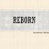 [THEME] AUG 2018 - Reborn
