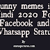 Funny memes in Hindi 2020 For Facebook and Whatsapp Status Download | Statuspictures.com