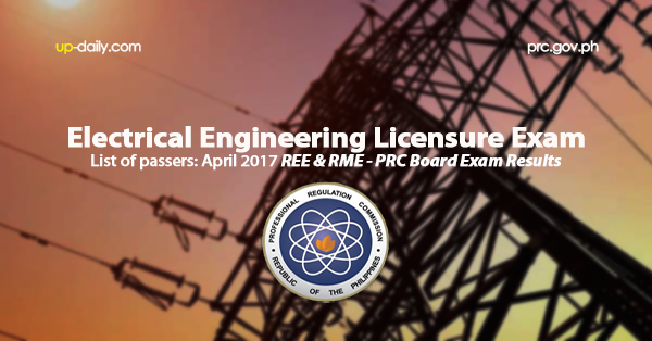 Exam Results: April 2017 Electrical Engineering REE & RME Board Passers