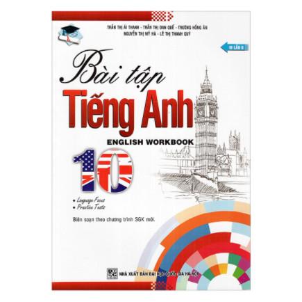 Bài Tập Tiếng Anh Lớp 10 ( English Workbook) ebook PDF-EPUB-AWZ3-PRC-MOBI