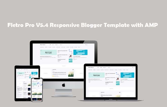 Fletro Pro V5.4 Responsive Blogger Template with AMP