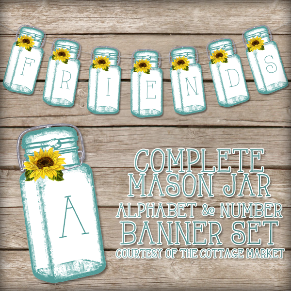 Free Mason Jar Banner - Printable Banner with Full Alphabet and Number set
