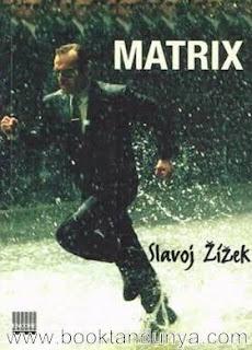 Slavoj Zizek - Matrix (Sapkınlığın İki Yüzü)
