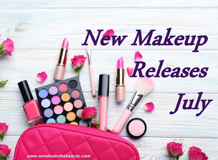new cosmetics makeup in august / july 2021