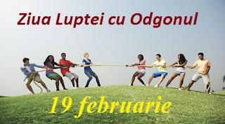 19 februarie: Ziua Luptei cu Odgonul