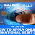 How to Apply for SBI Global International Debit Card