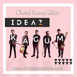 Chord Kunci Gitar Ideaz Kagum