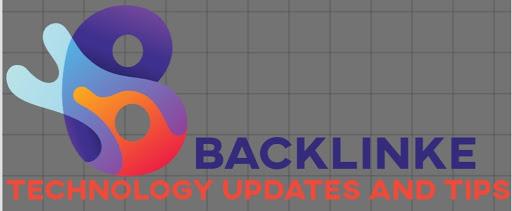 Backlinke| Backlinke is a technology updates and tips tricks baisd website.