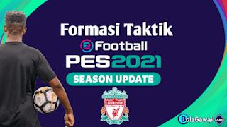 Cara Mengatur Formasi Liverpool PES 2021