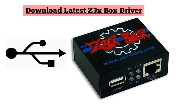 Z3x Box Driver All Latest Port Driver, Card Driver, Easy Jtag Driver Download