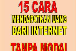 15+ Cara Mendapatkan Uang Dari Internet