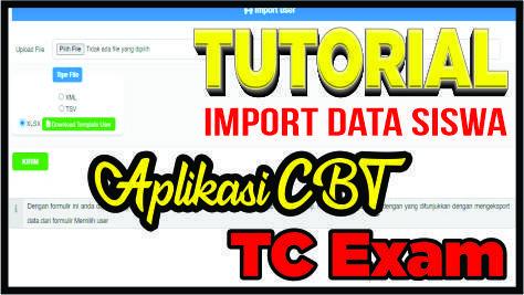 Cara Import Peserta Ujian di Aplikasi CBT TCExam