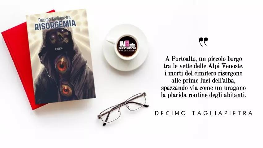 Risorgemia, un romanzo horror di Decimo Tagliapietra