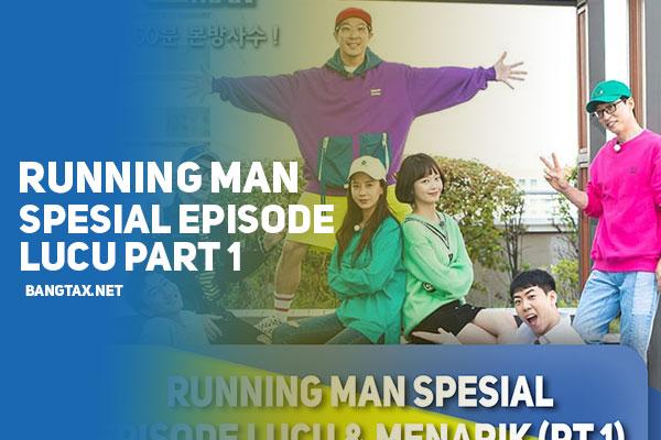 Running Man Spesial Episode Lucu & Menarik (Part 1)