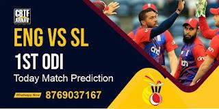 SL vs Eng 1st ODI Match 100% Sure Today Match Prediction Tips