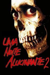 Uma Noite Alucinante 2 (1987) Dublado 480p