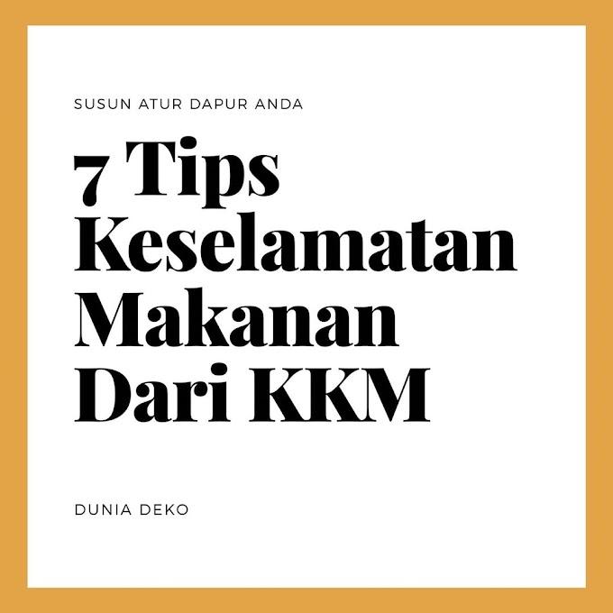 7 Tips Makanan Bersih dan Selamat dari KKM ~ Wordless Wednesday