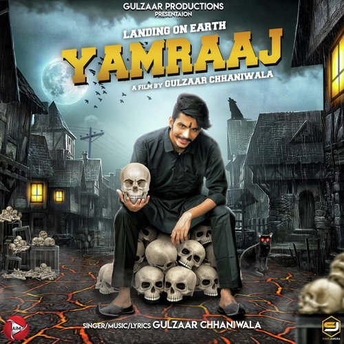 Yamraaj : Song Lyrics by Gulzaar Chhaniwala