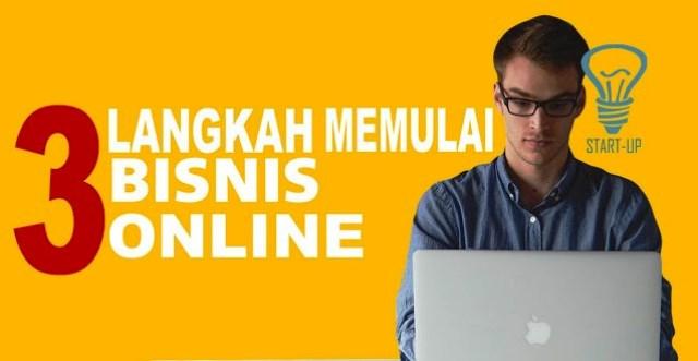3 Langkah Memulai Bisnis Online