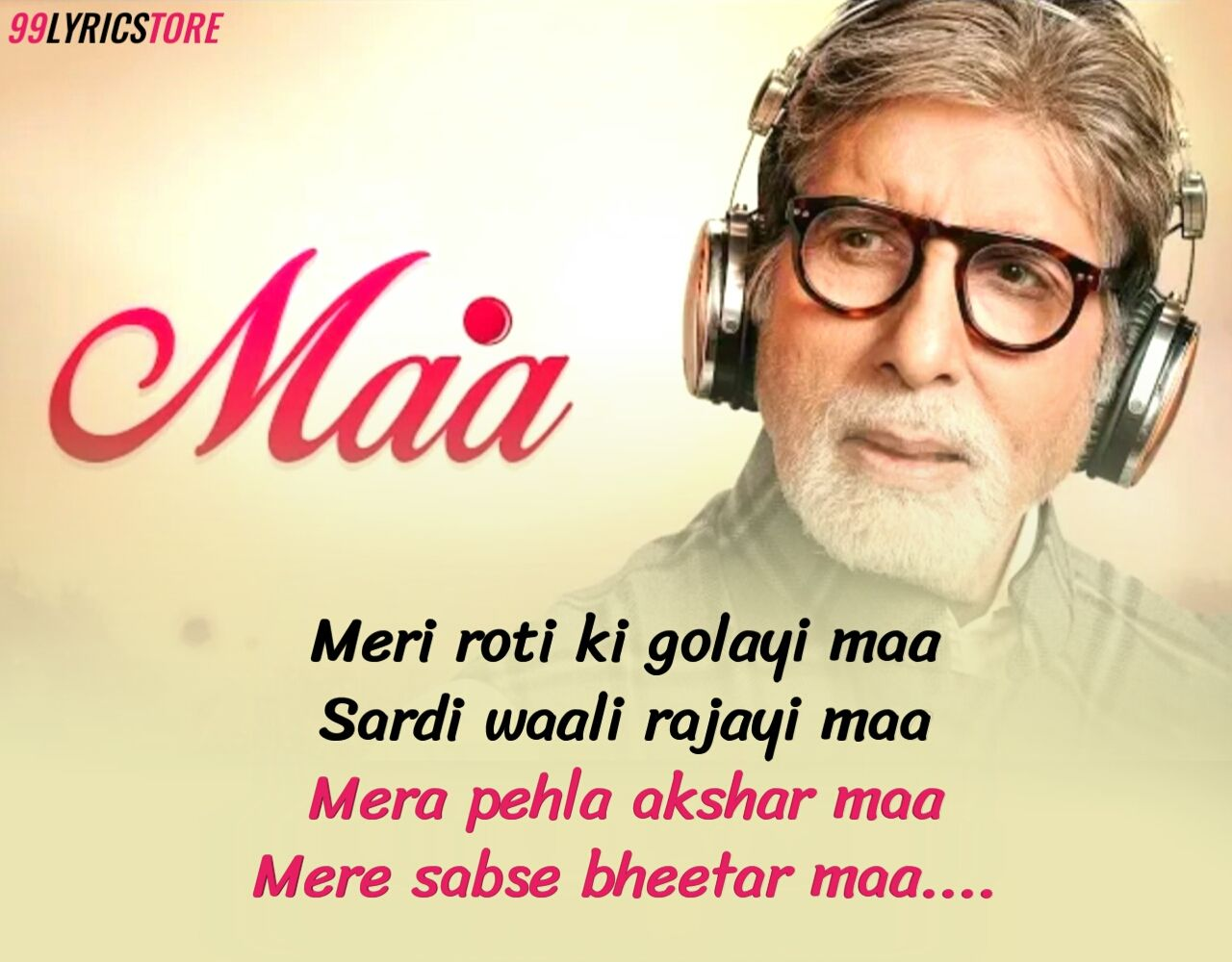 Maa Hindi Song Lyrics sung by Amitabh Bachchan